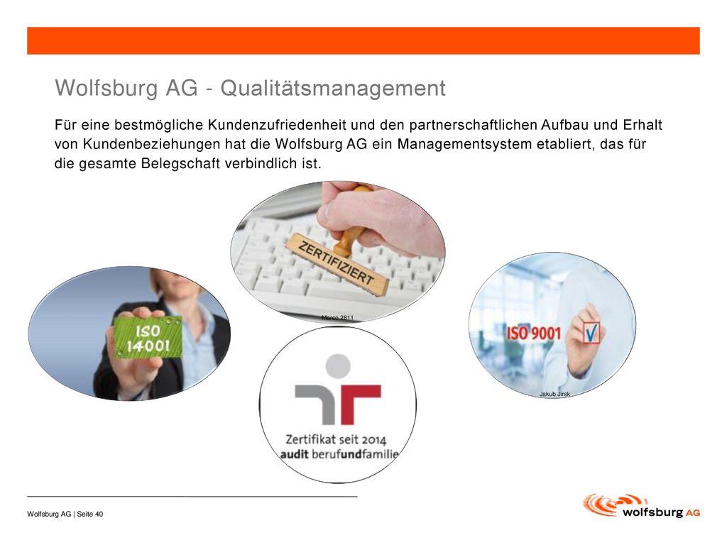 Wolfsburg AG - Qualitätsmanagement