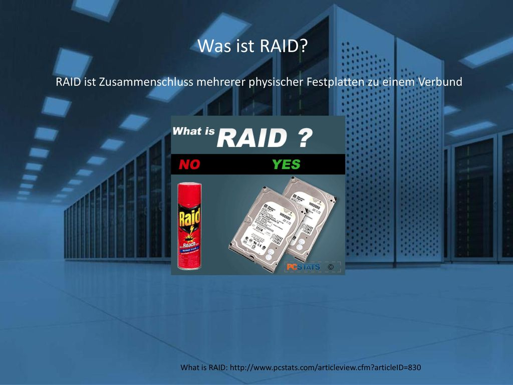 What is RAID: http://www.pcstats.com/articleview.cfm articleID=830