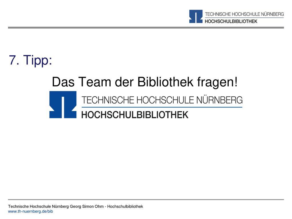 Das Team der Bibliothek fragen!