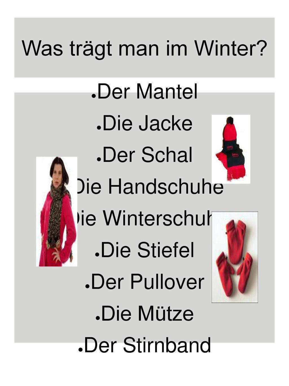 Was trägt man im Winter Der Mantel Die Jacke Der Schal Die Handschuhe