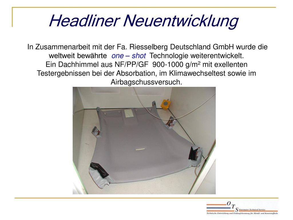 Headliner Neuentwicklung