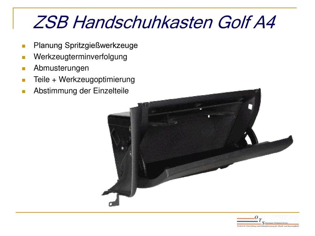 ZSB Handschuhkasten Golf A4