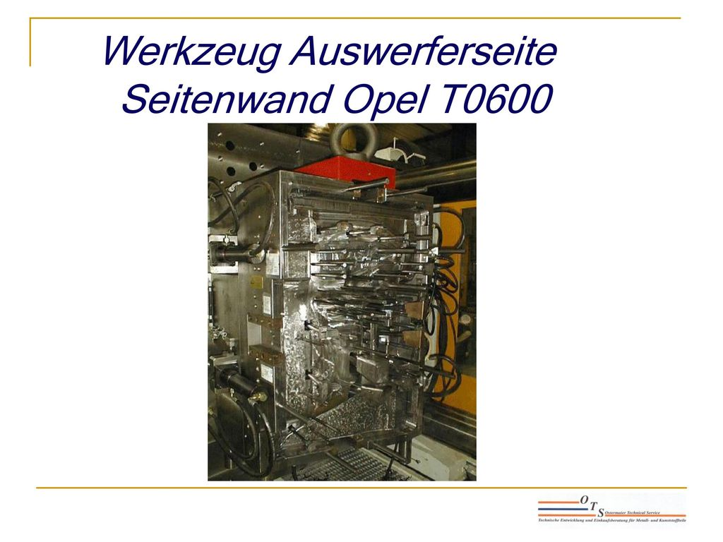 Werkzeug Auswerferseite Seitenwand Opel T0600
