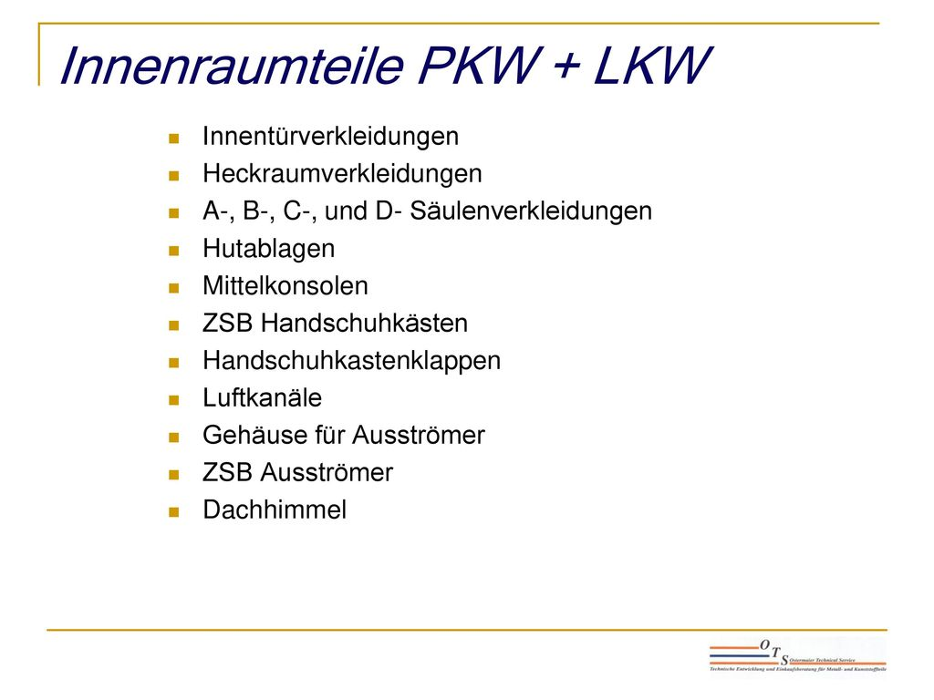 Innenraumteile PKW + LKW