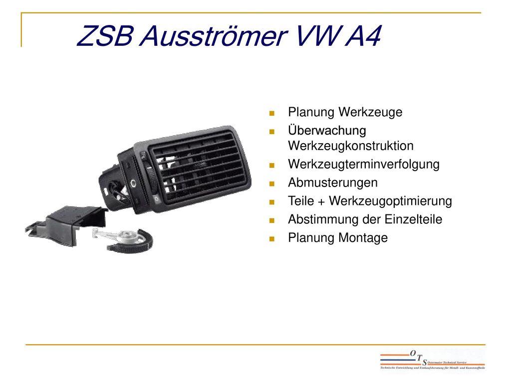 ZSB Ausströmer VW A4 Planung Werkzeuge