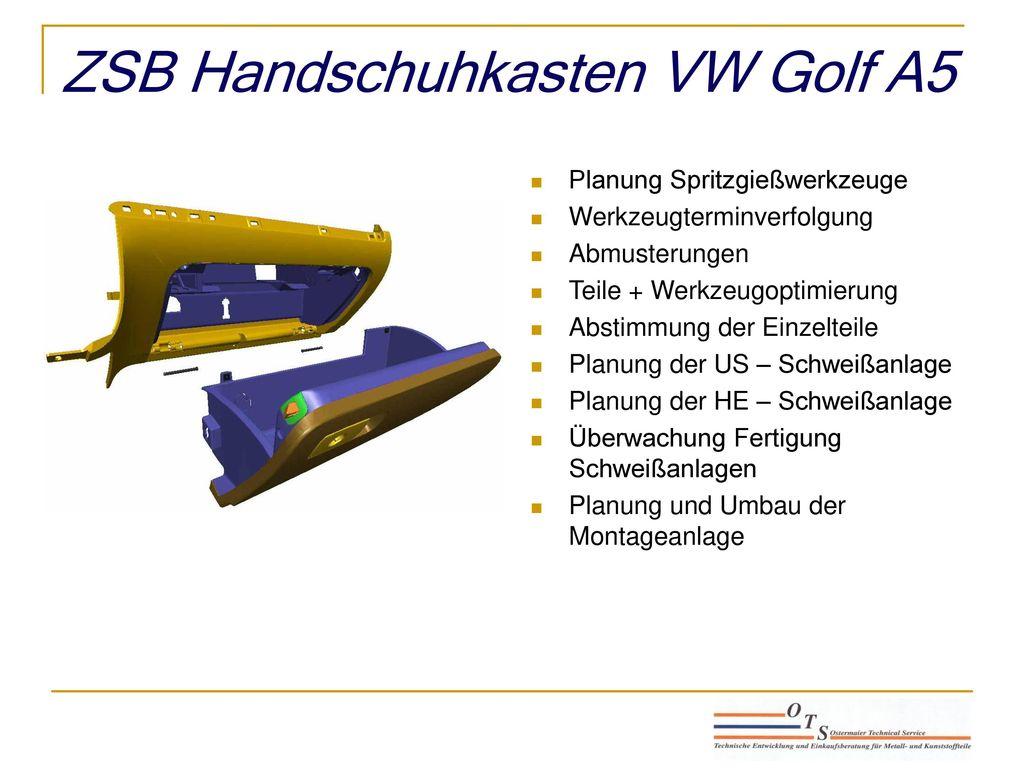ZSB Handschuhkasten VW Golf A5