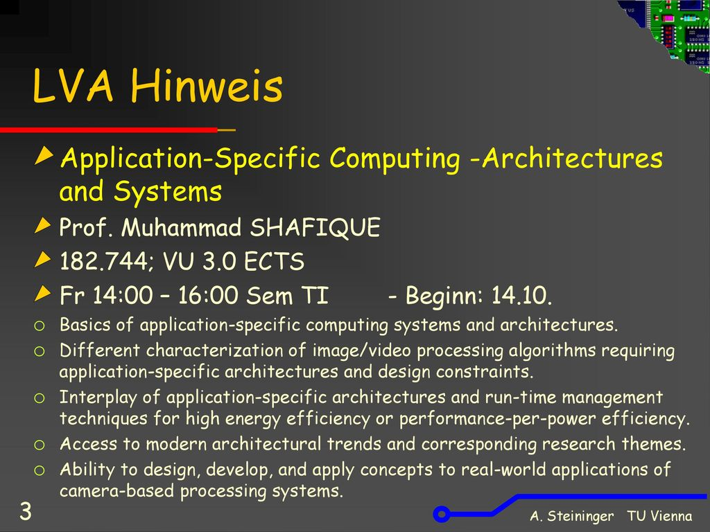 LVA Hinweis Application-Specific Computing -Architectures and Systems