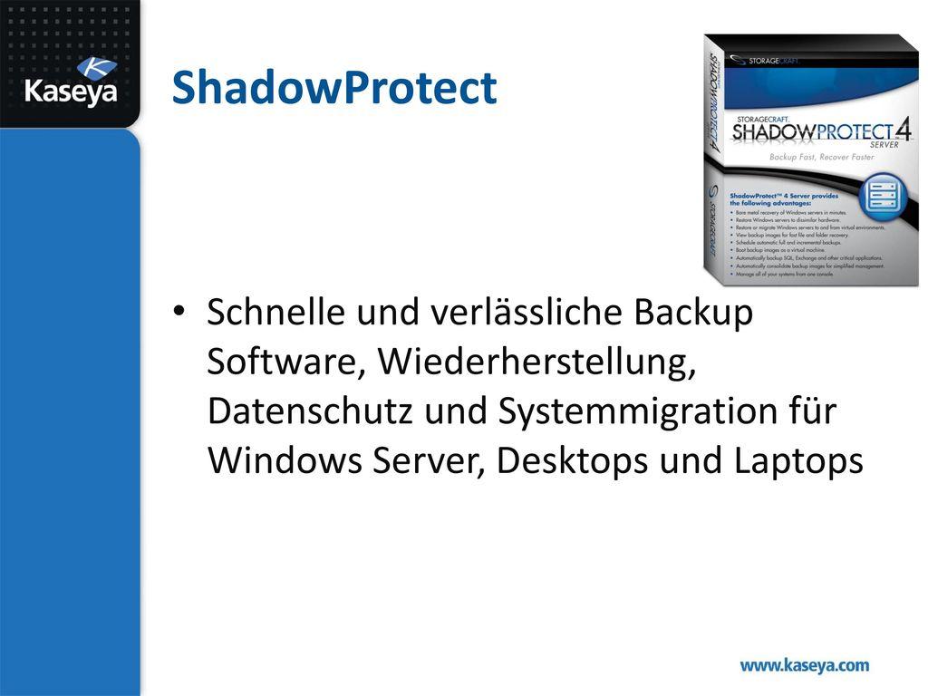 ShadowProtect Schnelle und verlässliche Backup Software, Wiederherstellung, Datenschutz und Systemmigration für Windows Server, Desktops und Laptops.