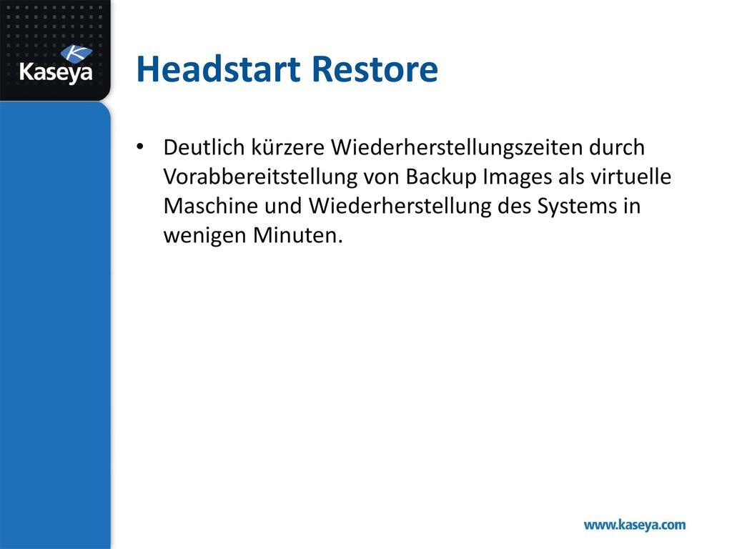 Headstart Restore
