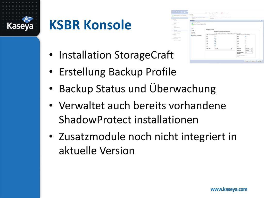 KSBR Konsole Installation StorageCraft Erstellung Backup Profile