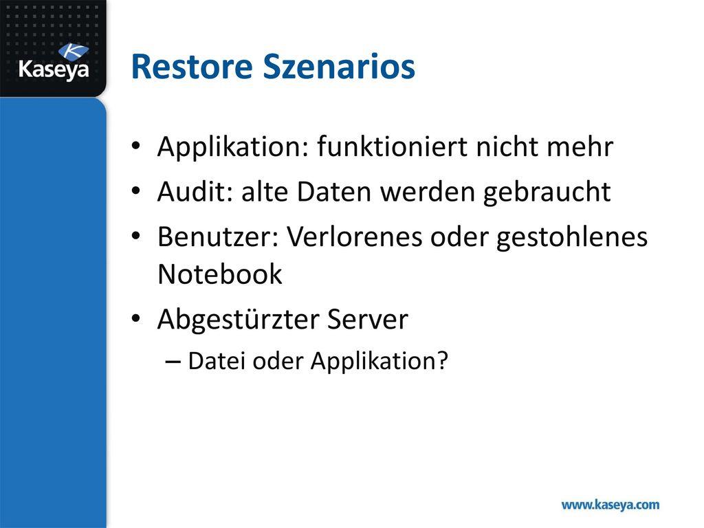 Restore Szenarios Applikation: funktioniert nicht mehr