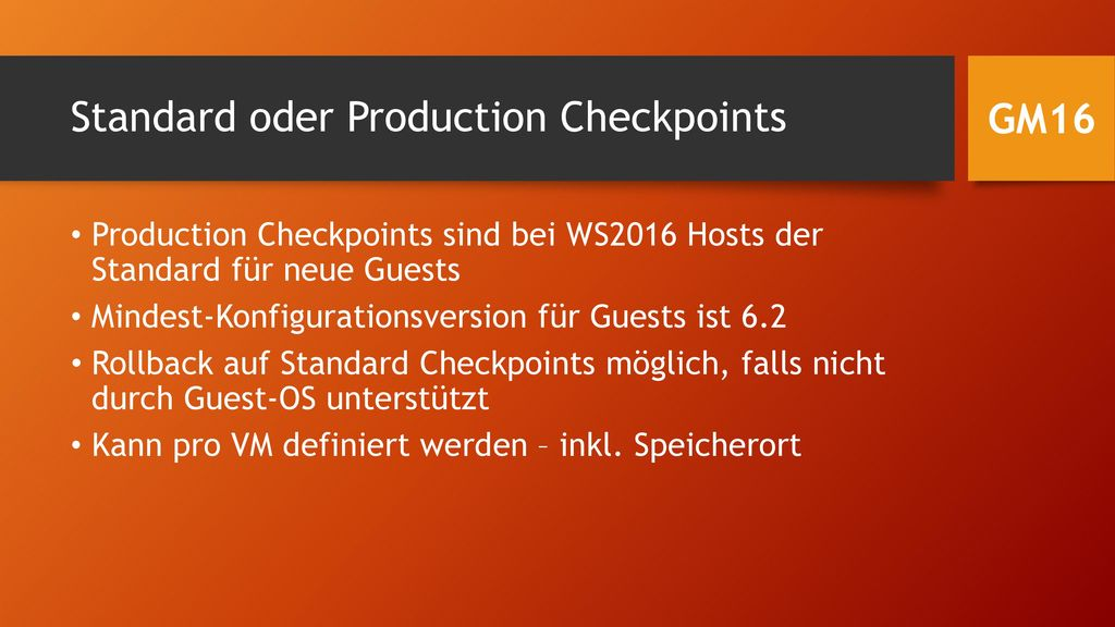 Standard oder Production Checkpoints