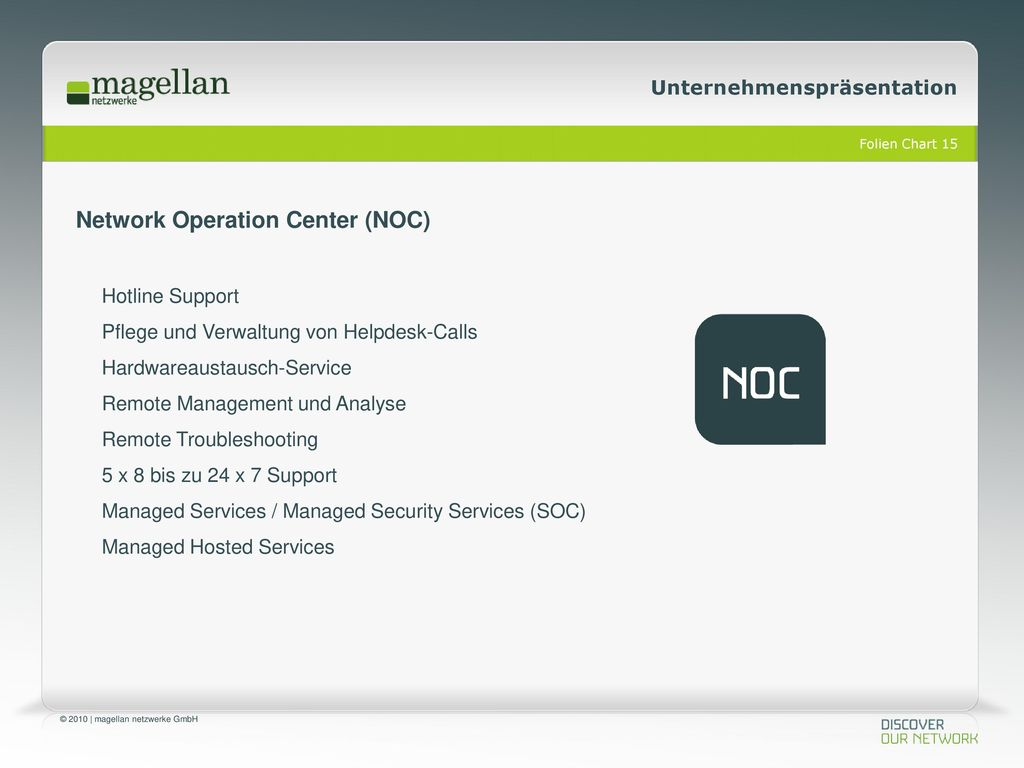 Network Operation Center (NOC)