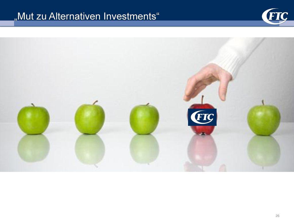 """Mut zu Alternativen Investments"