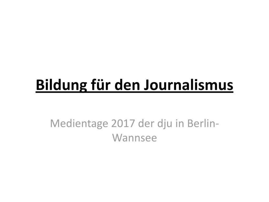 Bildung für den Journalismus