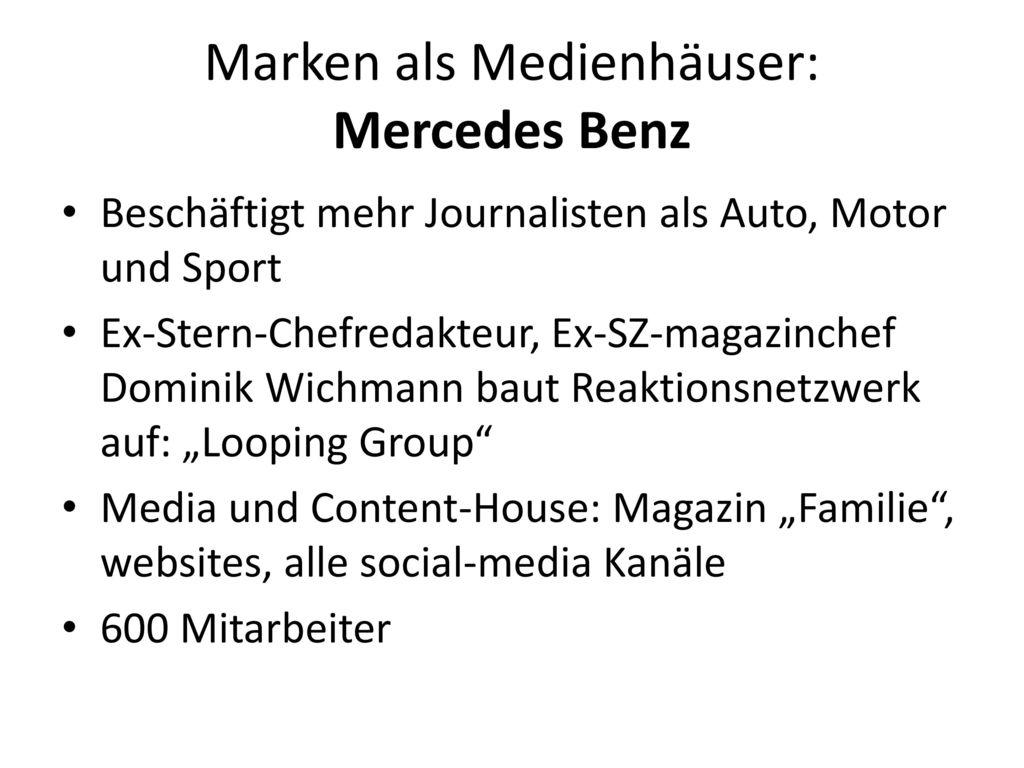 Marken als Medienhäuser: Mercedes Benz