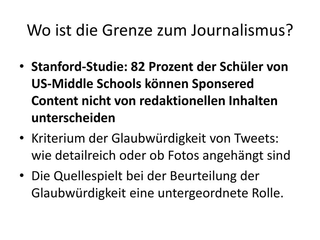 Wo ist die Grenze zum Journalismus