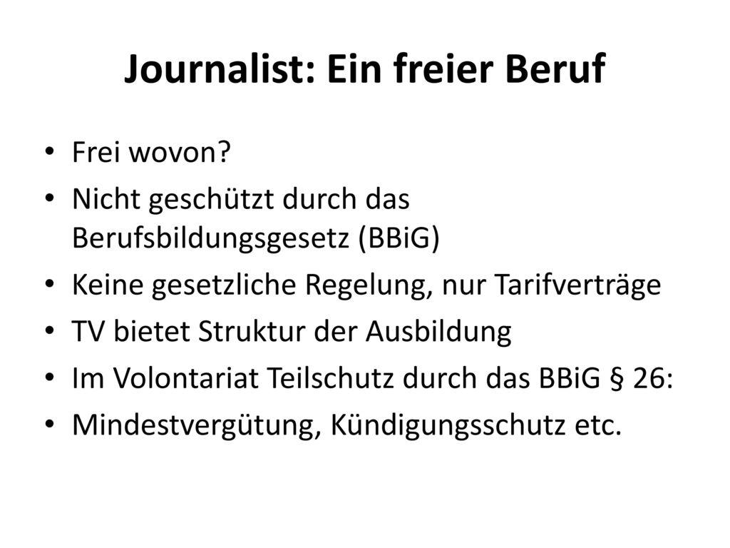 Journalist: Ein freier Beruf