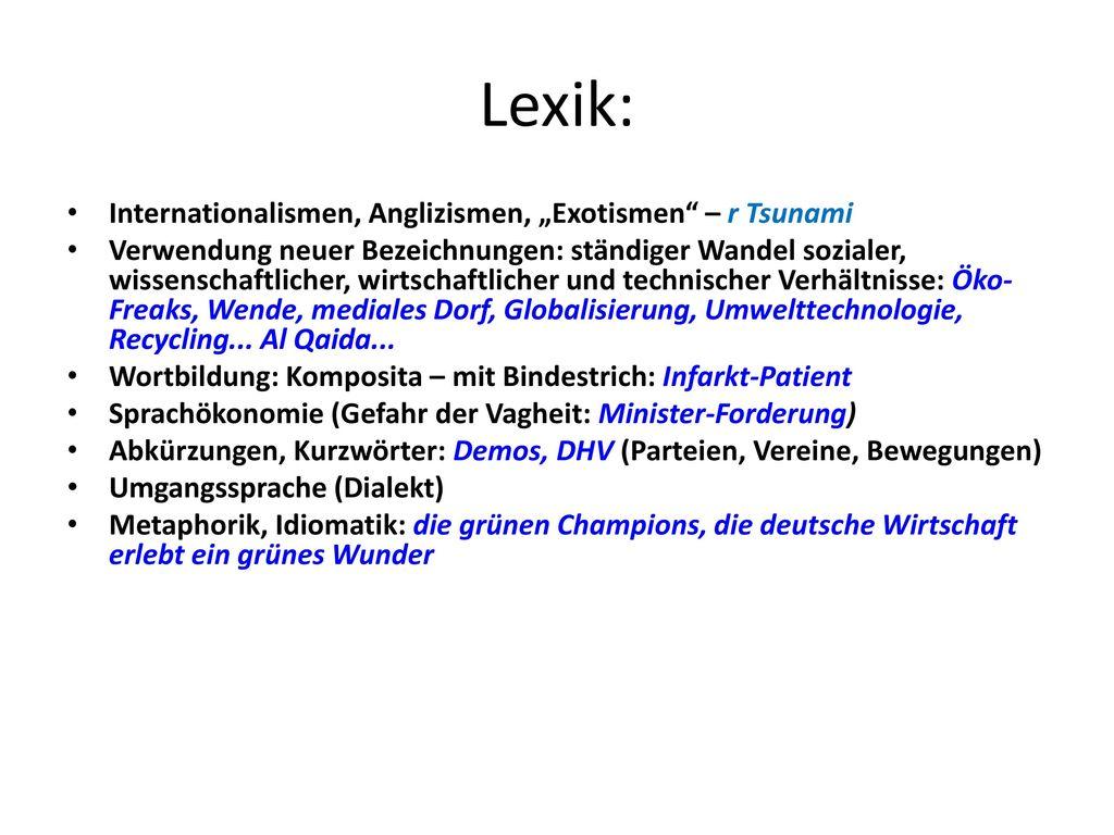 "Lexik: Internationalismen, Anglizismen, ""Exotismen – r Tsunami"