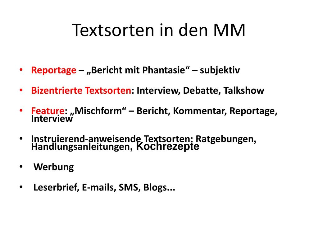 "Textsorten in den MM Reportage – ""Bericht mit Phantasie – subjektiv"