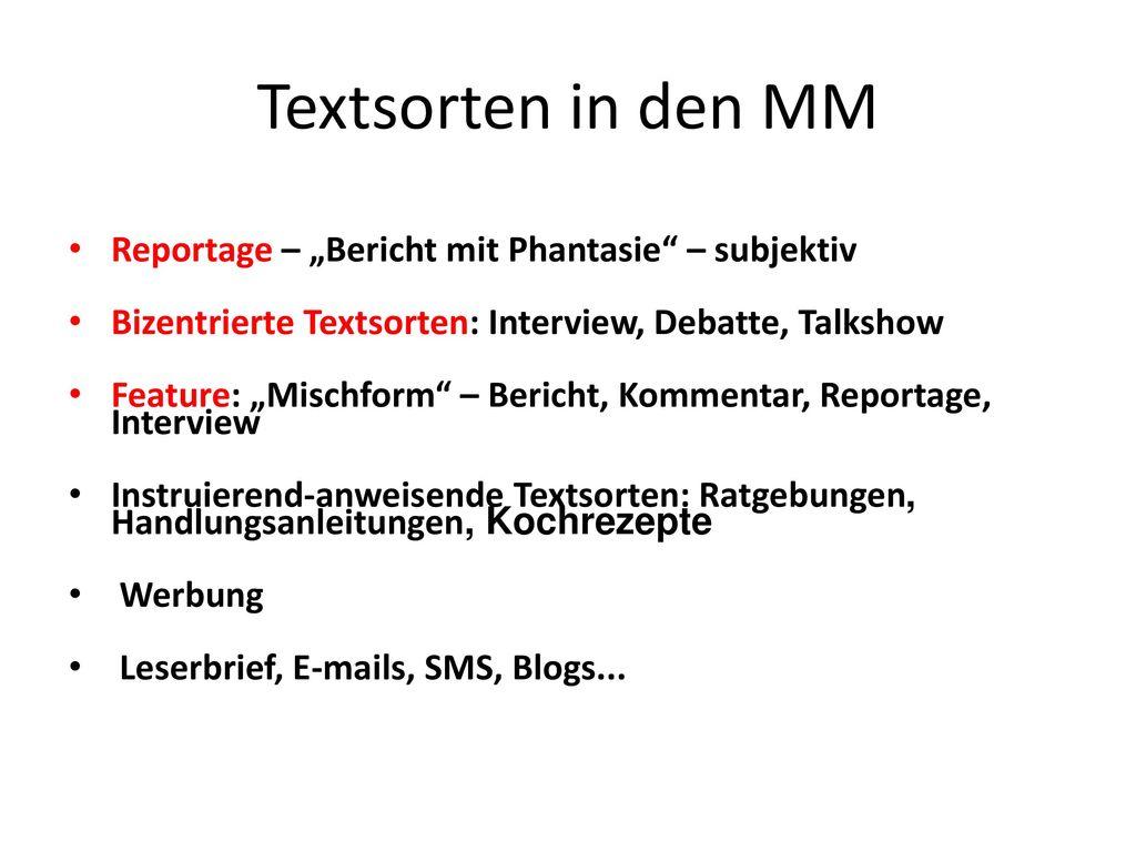 """Textsorten in den MM Reportage – """"Bericht mit Phantasie – subjektiv"""