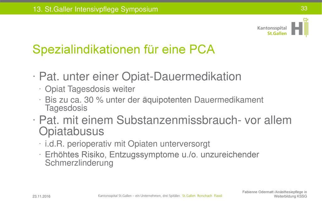 Spezialindikationen für eine PCA