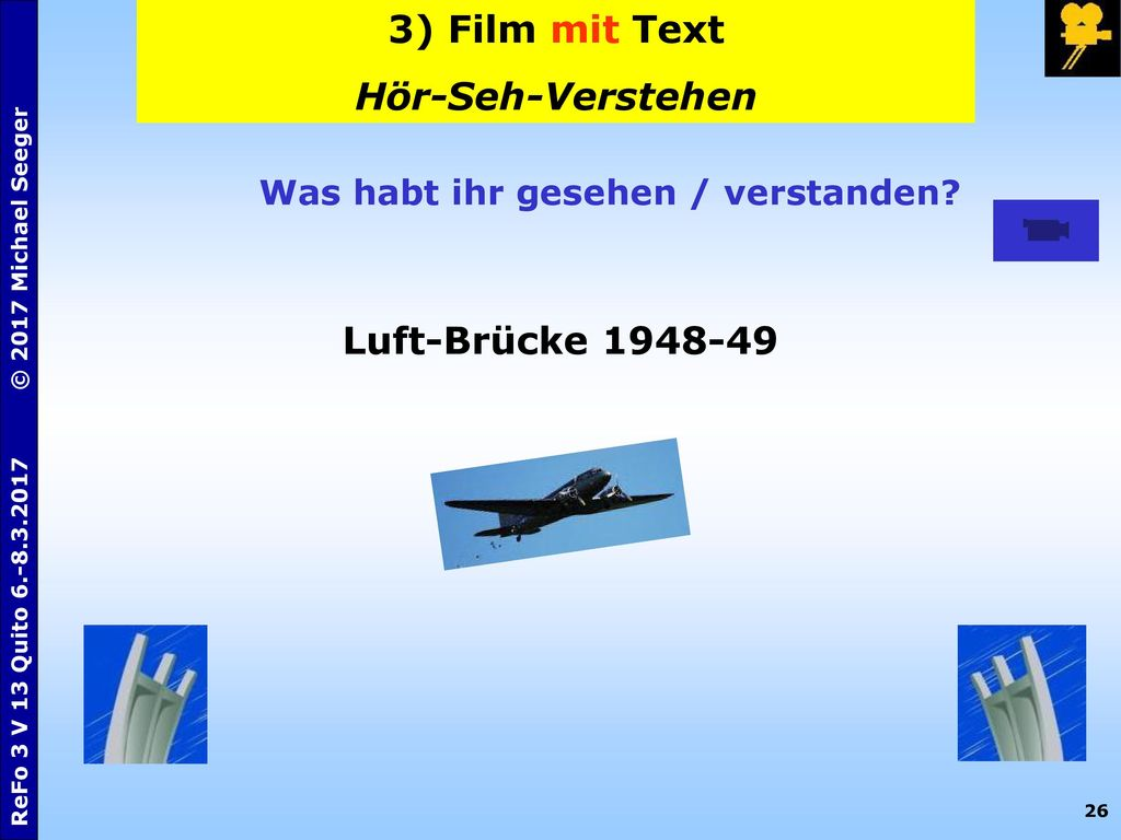 3) Film mit Text Hör-Seh-Verstehen Luft-Brücke 1948-49
