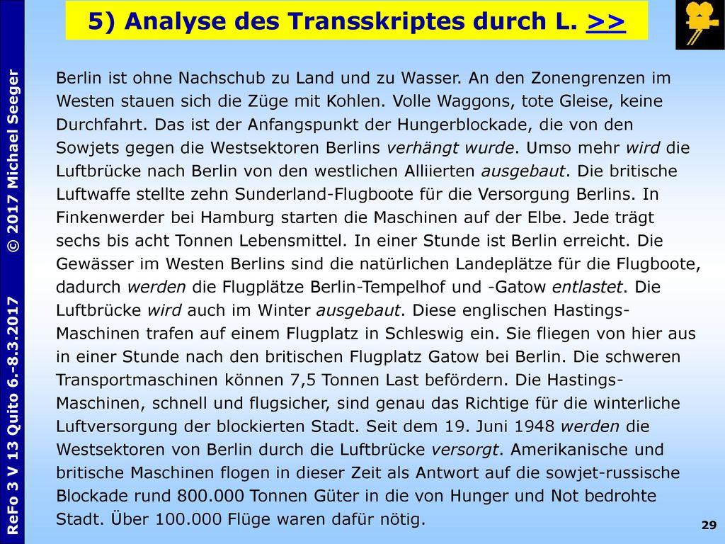 5) Analyse des Transskriptes durch L. >>