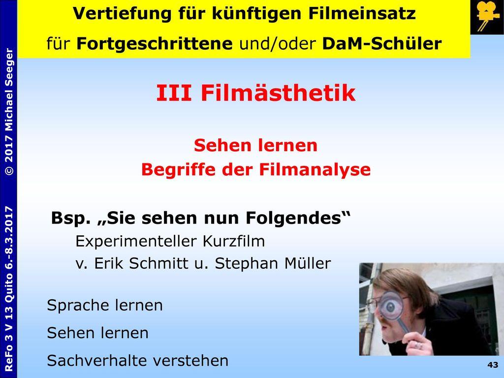 Vertiefung für künftigen Filmeinsatz Begriffe der Filmanalyse