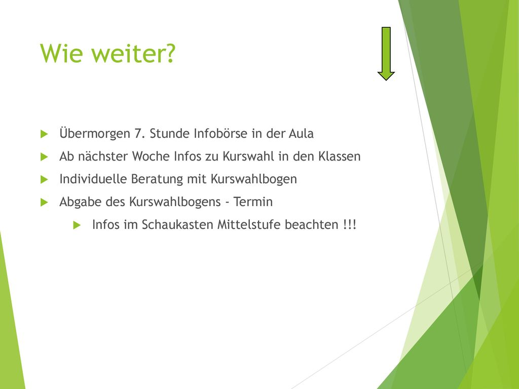 Infos im Schaukasten Mittelstufe beachten !!!