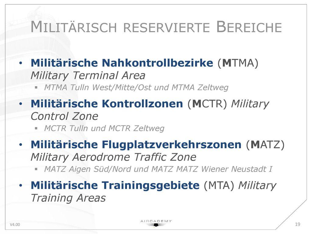 Militärisch reservierte Bereiche
