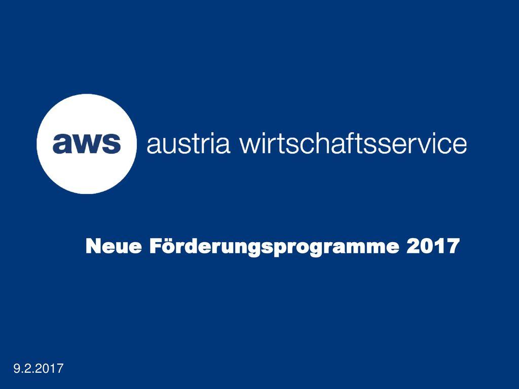 Neue Förderungsprogramme 2017