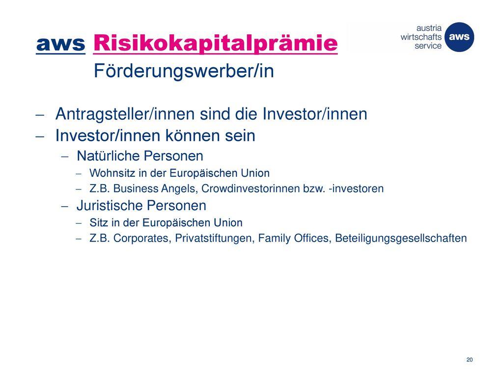 aws Risikokapitalprämie Förderungswerber/in