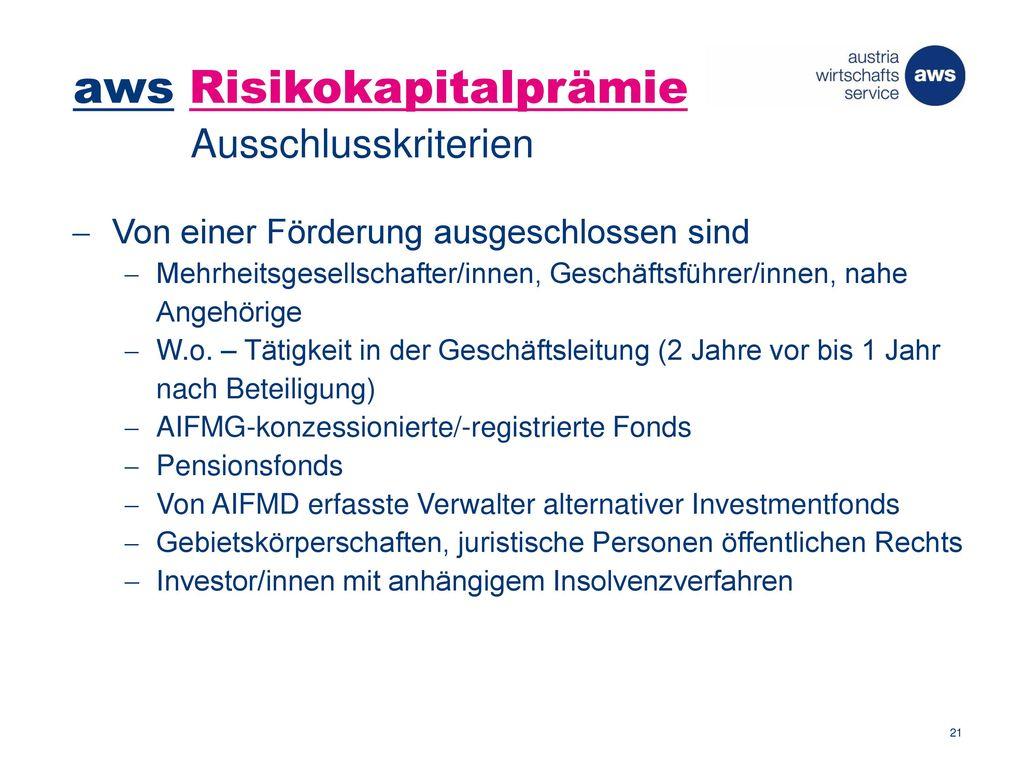 aws Risikokapitalprämie Ausschlusskriterien