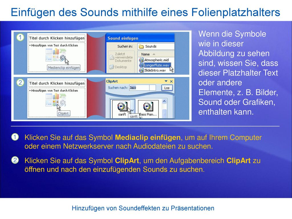 Einfügen des Sounds mithilfe eines Folienplatzhalters
