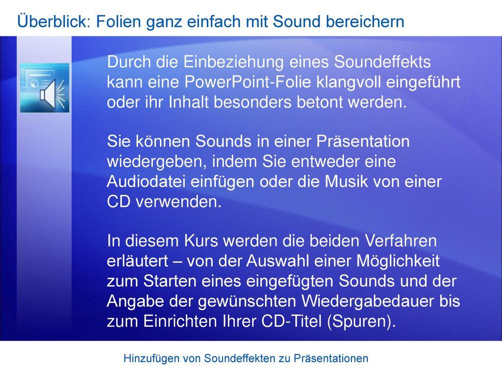 Überblick: Folien ganz einfach mit Sound bereichern