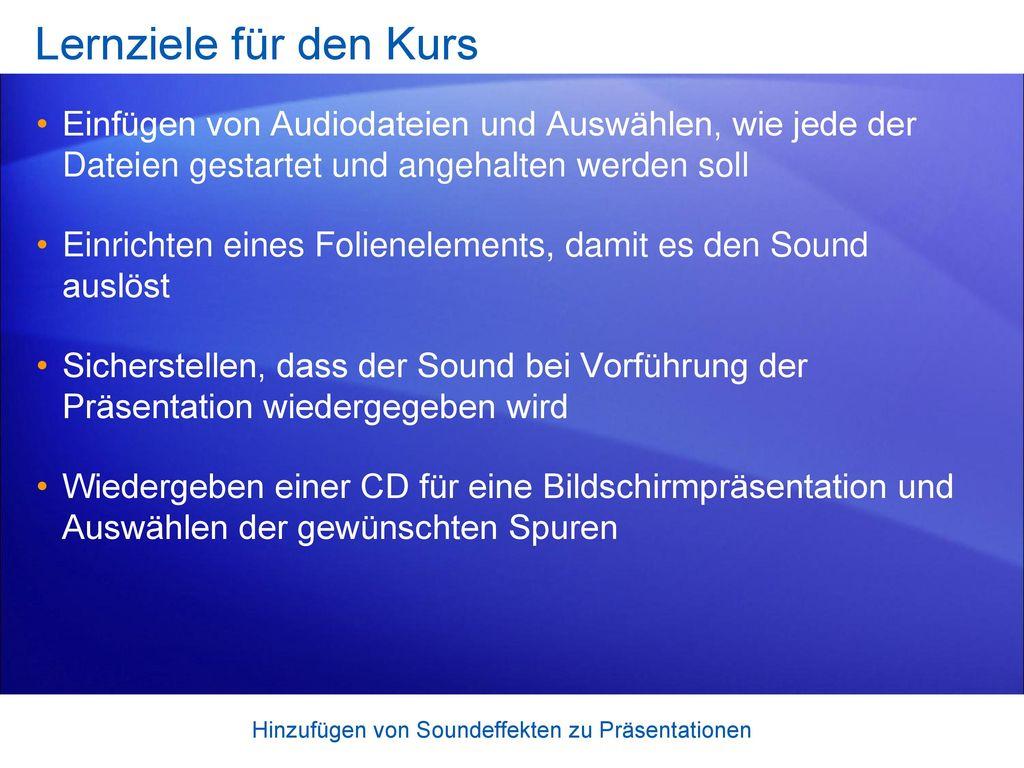 Hinzufügen von Soundeffekten zu Präsentationen