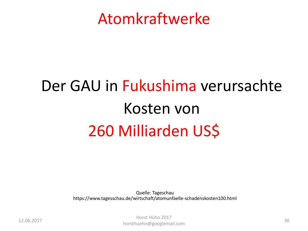Der GAU in Fukushima verursachte Kosten von 260 Milliarden US$