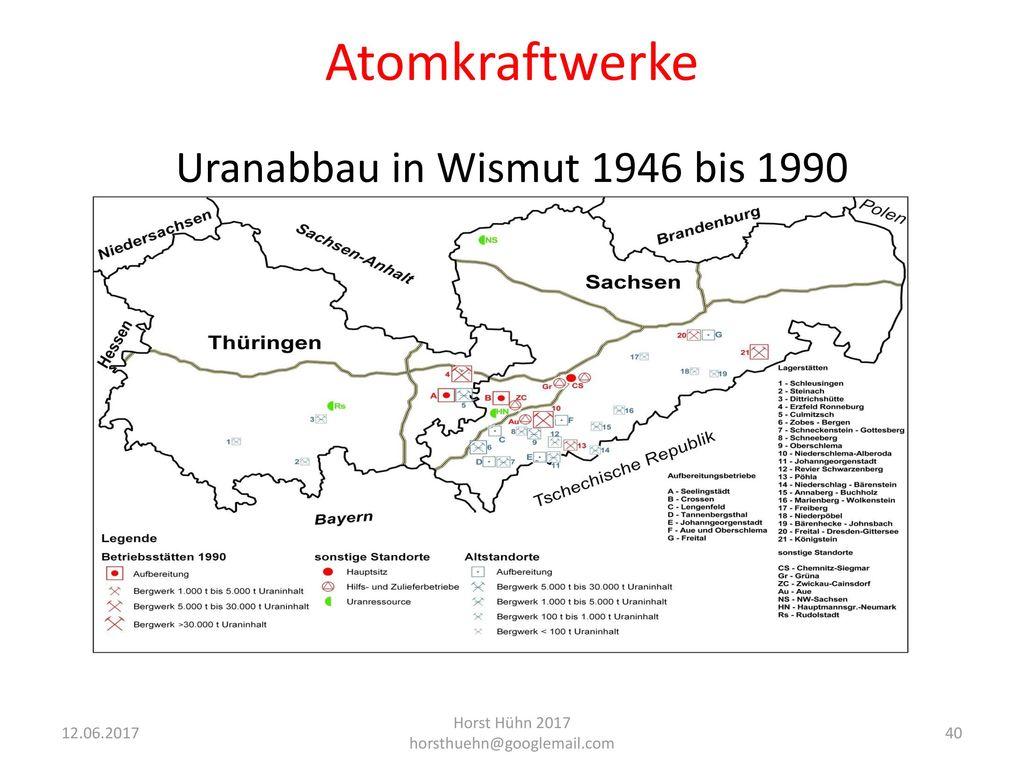Atomkraftwerke Uranabbau in Wismut 1946 bis 1990
