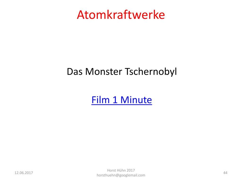 Atomkraftwerke Das Monster Tschernobyl Film 1 Minute