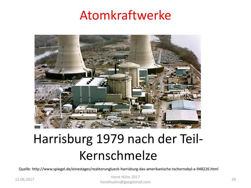 Harrisburg 1979 nach der Teil- Kernschmelze