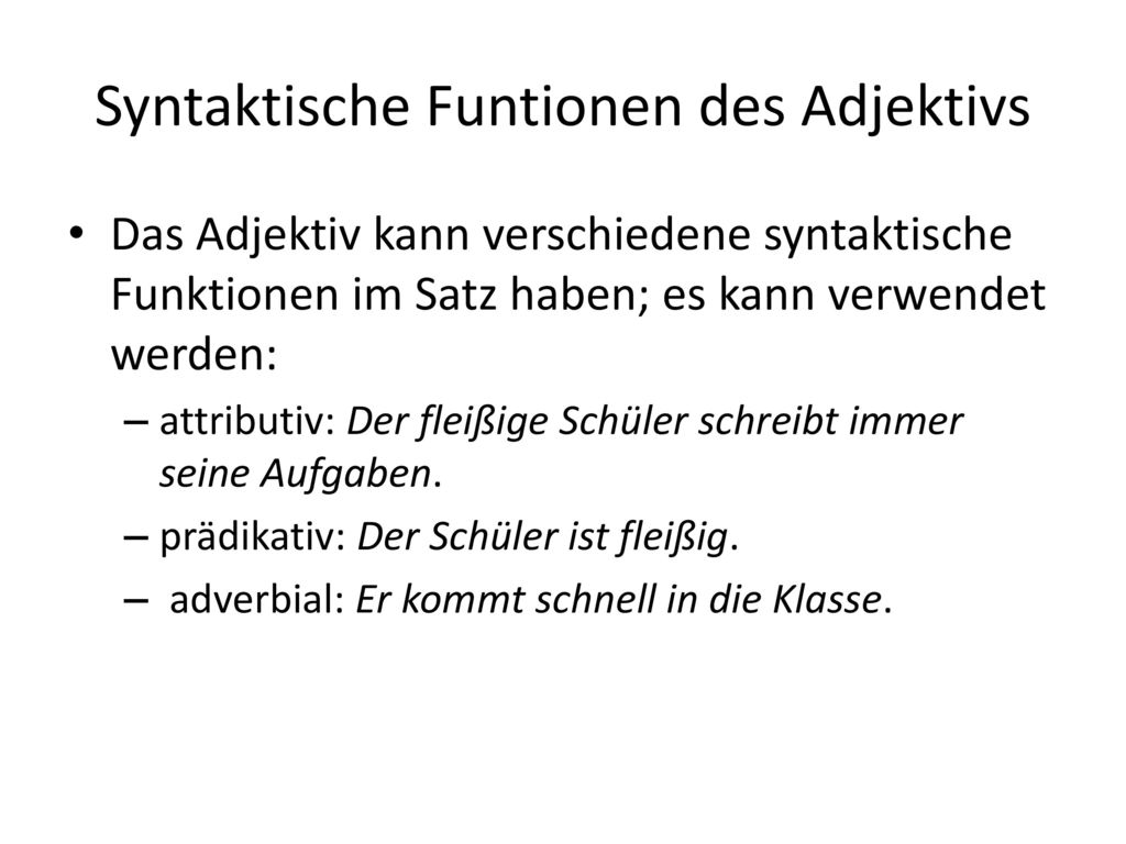 Syntaktische Funtionen des Adjektivs