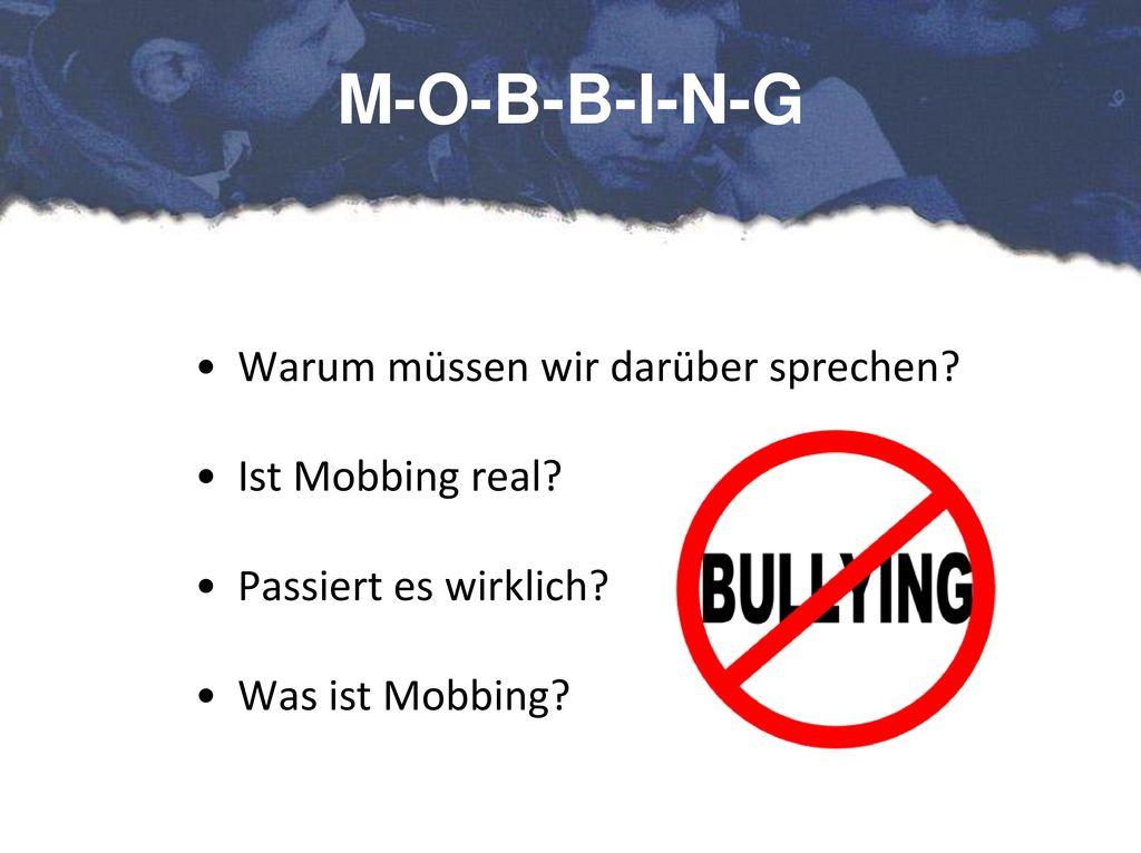 M-O-B-B-I-N-G Warum müssen wir darüber sprechen Ist Mobbing real