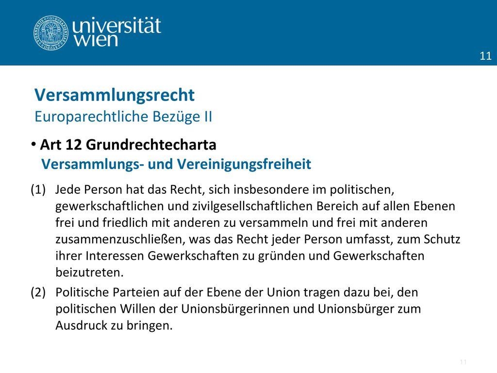 Versammlungsrecht Europarechtliche Bezüge II Art 12 Grundrechtecharta