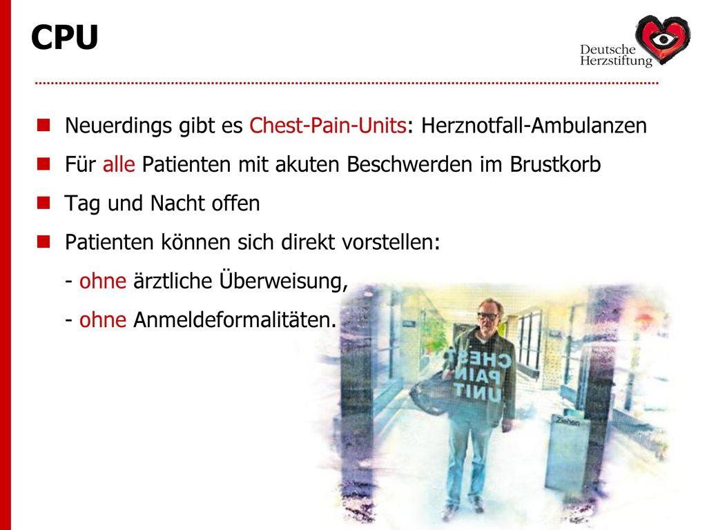 CPU Neuerdings gibt es Chest-Pain-Units: Herznotfall-Ambulanzen
