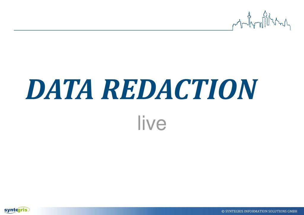 Data Redaction live