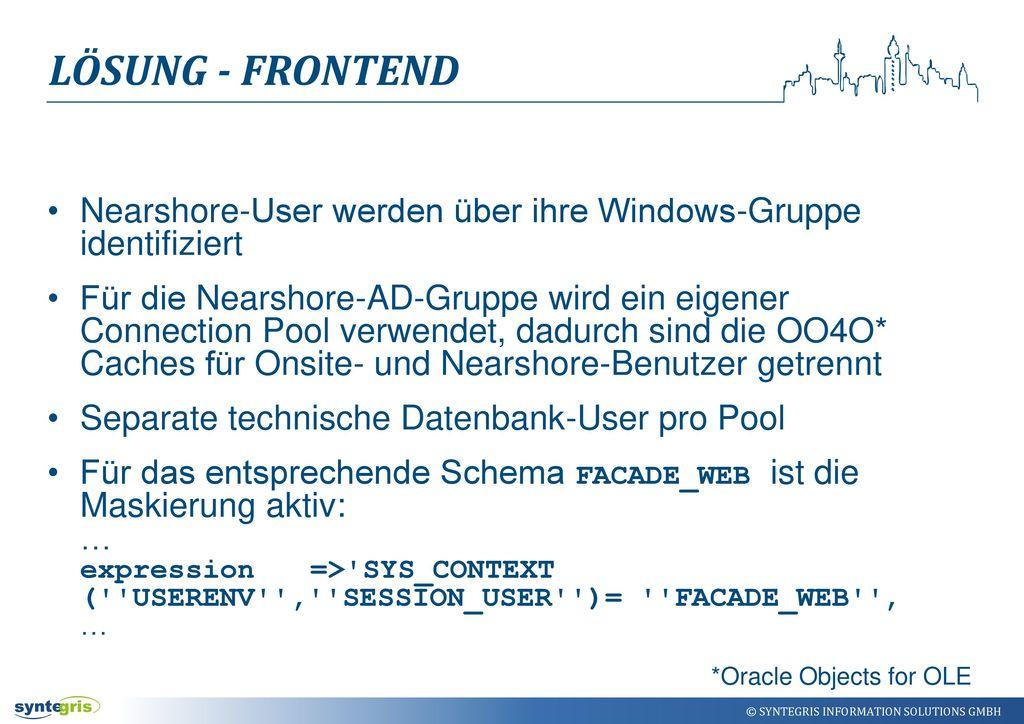 LÖSUNG - Frontend Nearshore-User werden über ihre Windows-Gruppe identifiziert.