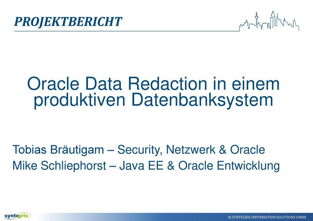 Oracle Data Redaction in einem produktiven Datenbanksystem