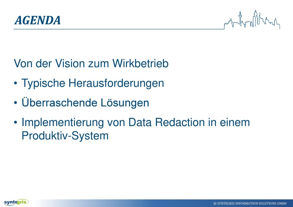 Agenda Von der Vision zum Wirkbetrieb Typische Herausforderungen