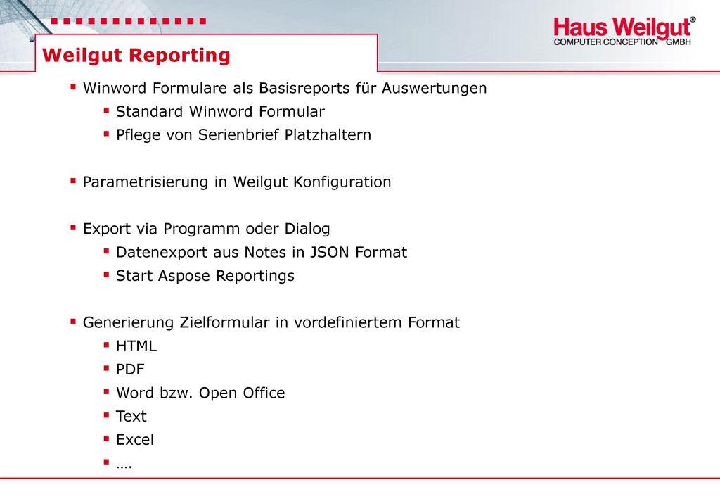 Weilgut Reporting Winword Formulare als Basisreports für Auswertungen